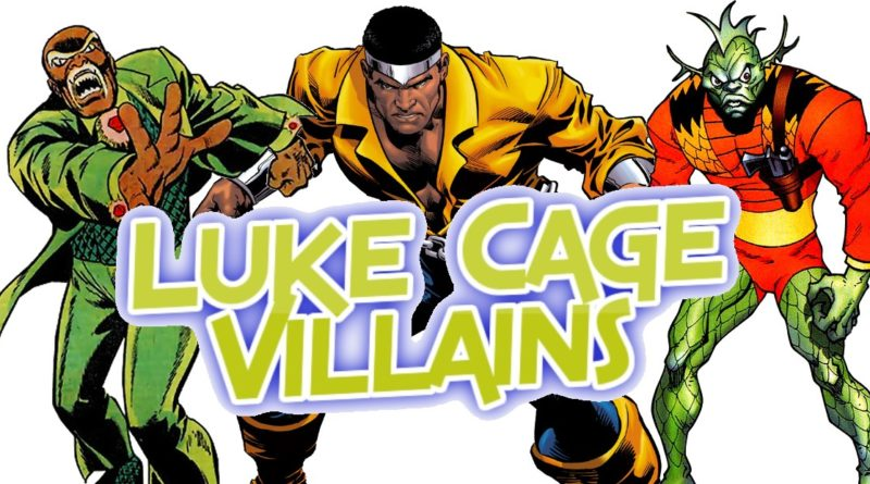 Luke Cage: Greatest Super Villains!