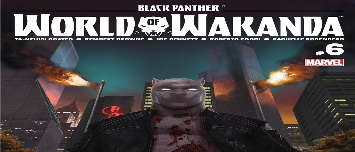 Black Panther- World of Wakanda #6 Review