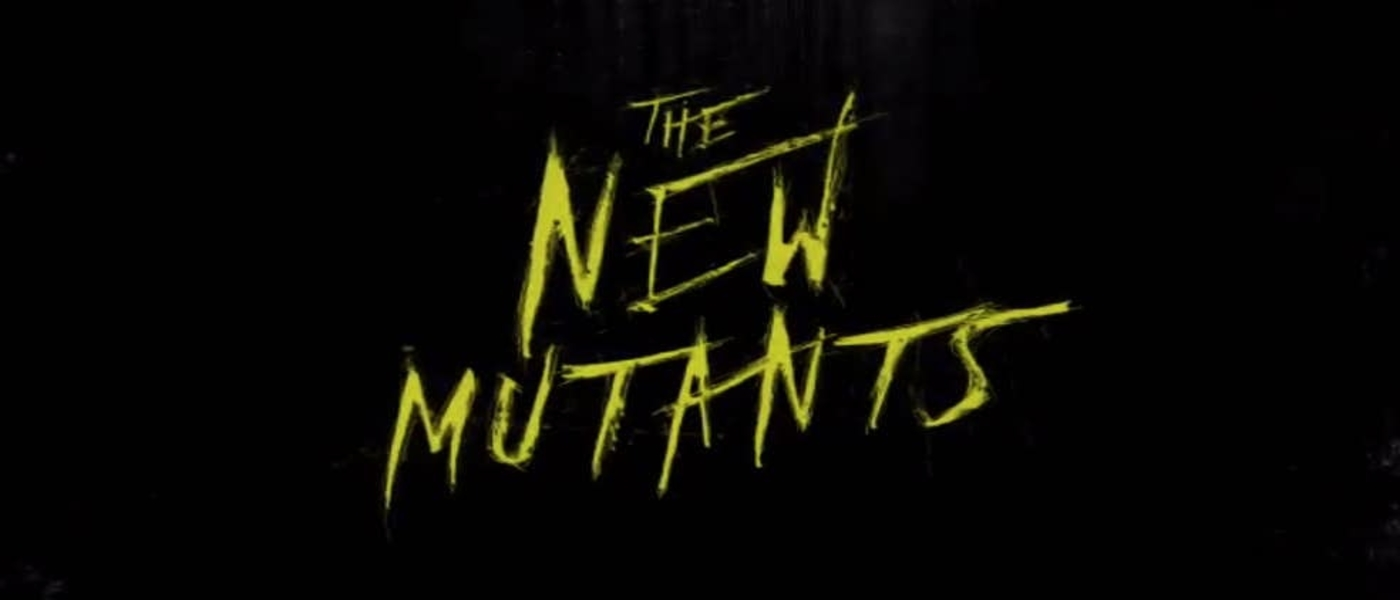 New Mutants: First Teaser Trailer