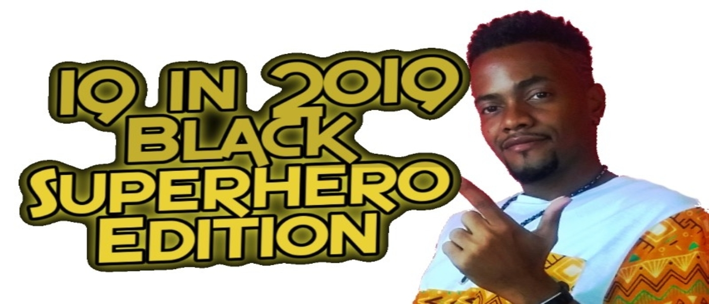 19 Comics To Read in 2019: Black Superhero Edition